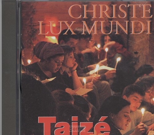 CD Christe Lux Mundi (Taizé)