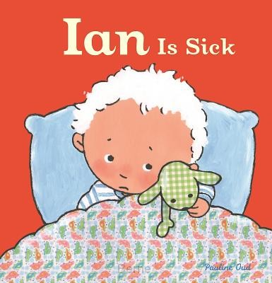 Ian Is Sick