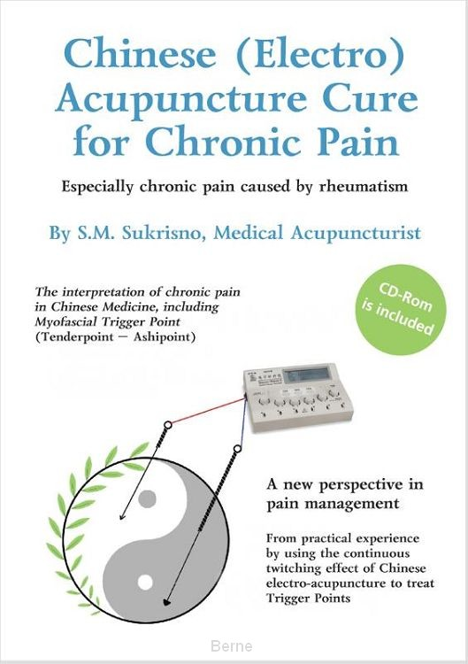 Chinese (Electro) acupuncture cure for chronic pain