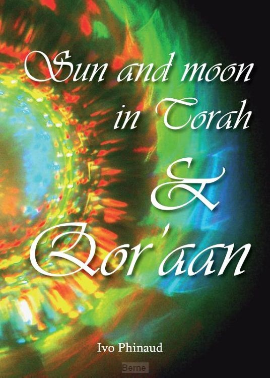 Sun and moon in Torah & Qor'aan