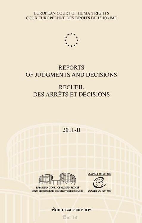 Reports of judgments and decisions; recueil des arrets et decisions / 2011-II