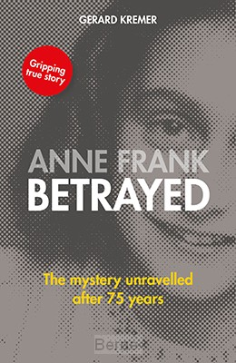Anne Frank betrayed