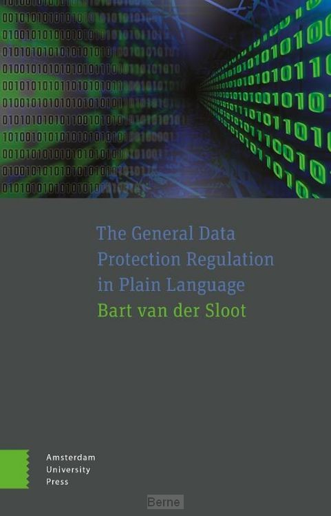 The General Data Protection Regulation in Plain Language
