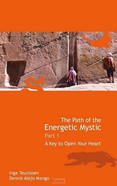 The path of the energetic mystic / 1 A key to open your heart