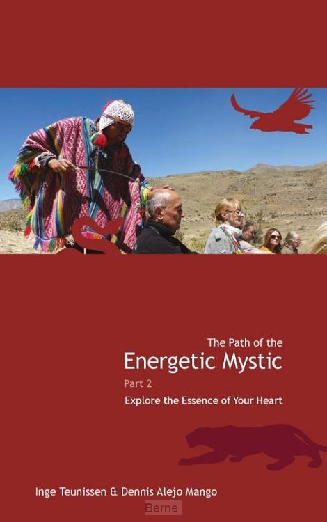 The path of the energetic mystic / 2 Explore the essence of your heart